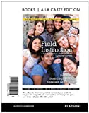 img - for Field Instruction: A Guide for Social Work Students, Updated Edition, Books a la Carte Edition (6th Edition) 6th edition by Royse, David, Dhooper, Surjit Singh, Rompf, Elizabeth Lewis (2011) Loose Leaf book / textbook / text book