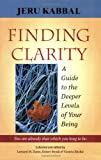 img - for Finding Clarity: A Guide to the Deeper Levels of Your Being book / textbook / text book