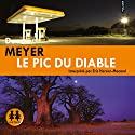 Le pic du diable (Benny Griessel 1) Audiobook by Deon Meyer Narrated by Éric Herson-Macarel