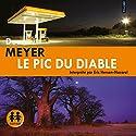 Le pic du diable (Benny Griessel 1) | Livre audio Auteur(s) : Deon Meyer Narrateur(s) : Éric Herson-Macarel