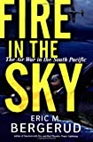 """Fire In The Sky - The Air War In The South Pacific"" av Eric M Bergerud"