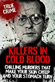 img - for KILLERS IN COLD BLOOD (True Crime) book / textbook / text book