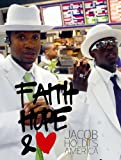 img - for Jacob Holdt's America: Faith, Hope and Love book / textbook / text book