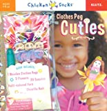 Clothes Peg Cuties (Klutz Chicken Socks) (Klutz Chicken Socks)