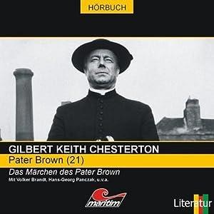 Das Märchen des Pater Brown (Pater Brown 21) Hörspiel