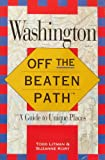 img - for Washington: Off the Beaten Path/a Guide to Unique Places (Insiders Guide: Off the Beaten Path) book / textbook / text book