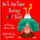 Not Another Boring ABC Book