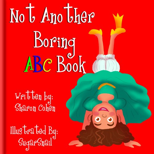 Sharon Cohen - Not Another Boring ABC Book