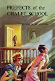 Prefects of the Chalet School (1847450210) by Brent-Dyer, Elinor M.