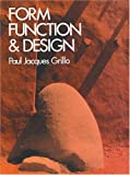 img - for Form, Function & Design (Dover Art Instruction & Reference Books) by Paul Jacques Grillo (1975-06-01) book / textbook / text book