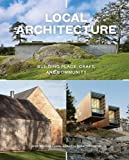 img - for Local Architecture: Building Place, Craft, and Community by Brian Mackay-Lyons (2014-12-16) book / textbook / text book