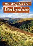 100 Walks in Derbyshire