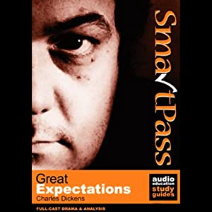 SmartPass Audio Education Study Guide to Great Expectations (Dramatised) Audiobook