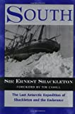 South: The Last Antarctic Expedition of Shackleton and the Endurance (1558217835) by Sir Ernest Shackleton