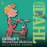 Roald Dahl George's Marvellous Medicine (Dahl Audio)
