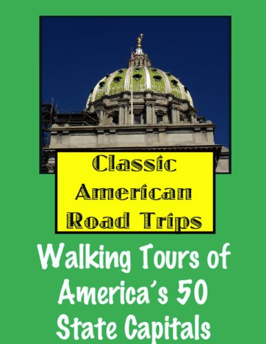Free Kindle Book : Classic American Road Trips: Walking Tours of America