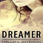 Dreamer | Phillip L. Davidson