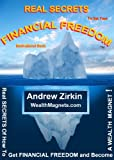 Motivational Financial Freedom Secrets (Motivation Secrets How To Financial Freedom)