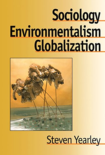 Sociology, Environmentalism, Globalization: Reinventing the Globe (New Horizons in Sociology - International Perspective