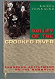 img - for Valley of the Crooked River book / textbook / text book