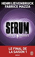 Serum - Saison 01, �pisode 06