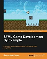 SFML Game Development by Example Front Cover