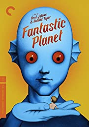 Fantastic Planet (The Criterion Collection)