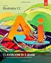 Adobe Illustrator CC Classroom in a Book: The Official Training Workbook from Adobe Systems