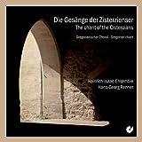 Die Gesänge der Zisterzienser - Gregorianischer Choral