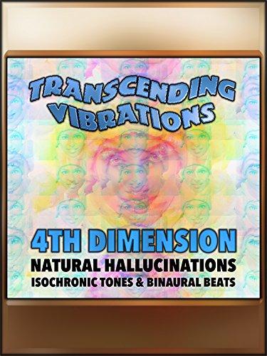 4th Dimension - Brainwave Entrainment