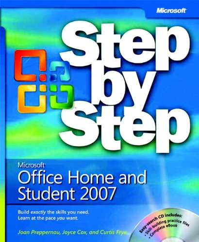 Microsoft® Office Home And Student 2007 Step By Step