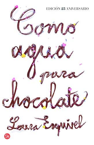 Como Agua Para Chocolate - Edición Aniversario (FORMATO GRANDE)