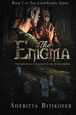 The Enigma (The Loup-Garou Series) (Volume 1)