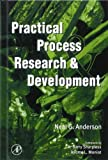 img - for Practical Process Research & Development 1st edition by Anderson, Neal G. (2000) Hardcover book / textbook / text book