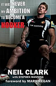 It Was Never My Ambition To Become A Hooker By Neil Clark