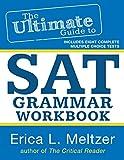 The Ultimate Guide to SAT Grammar Workbook (Volume 2)