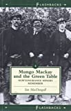img - for Mungo Mackay and the Green Table (Flashbacks) book / textbook / text book