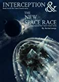 Book 2 - Interception and Book 3 - The New Space Race (The Comet Clement series)
