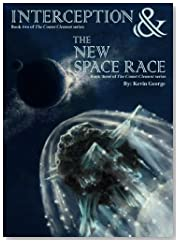 Interception & The New Space Race (Comet Clement series, #2 & #3)