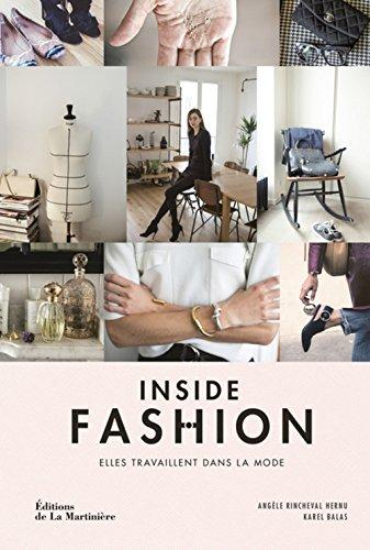 Inside Fashion : Elles travaillent dans la mode