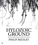 Hylozoic Ground: Liminal Responsive A...