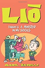 Lio: There&#39;s a Monster in My Socks