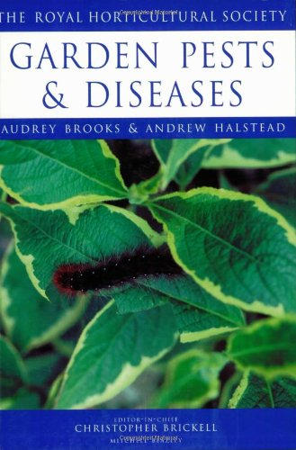 Garden Pests and Diseases (Royal Horticultural Society's Encyclopaedia of Practical Gardening)