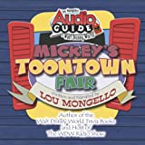 Audio Guide to Walt Disney World - Mickey's Toontown Fair