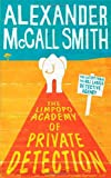Alexander McCall Smith The Limpopo Academy Of Private Detection: The No.1 Ladies' Detective Agency, Book 13