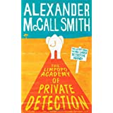 The Limpopo Academy Of Private Detection: The No.1 Ladies' Detective Agency, Book 13by Alexander McCall Smith
