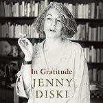 In Gratitude   Jenny Diski