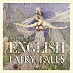 English Fairy Tales, Volume 1 | Andrew Lang