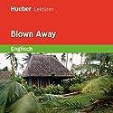 Blown Away Hörbuch von Sue Murray Gesprochen von:  N.N.
