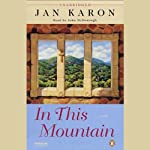 In This Mountain (       UNABRIDGED) by Jan Karon Narrated by John McDonough